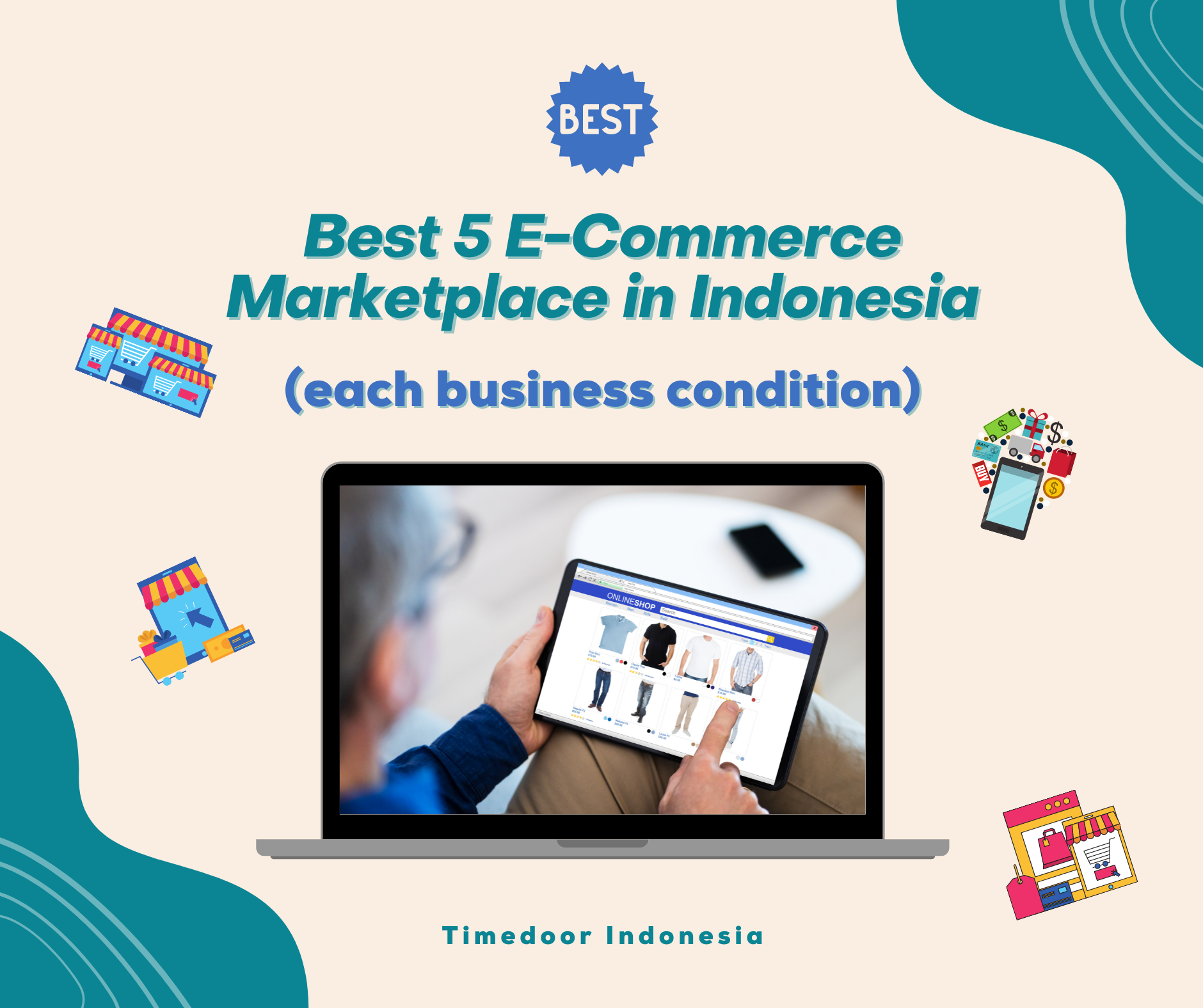5 Best E-Commerce Marketplaces in Indonesia